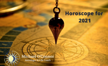 Horoscope for 2021 - Michael O'Connor, Astrologer