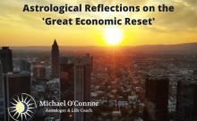 Astrological Reflections on the Great Economic Reset